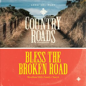 Bless-the-Broken-Road